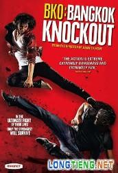 Thái Quyền Đo Ván - BKO: Bangkok Knockout