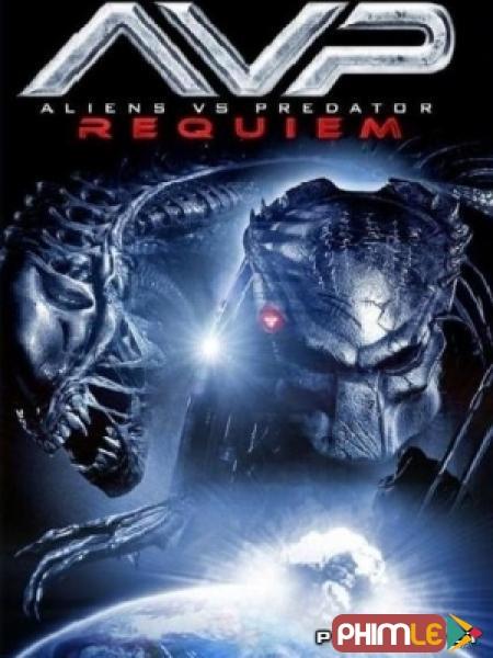 Cuộc Chiến Dưới Tháp Cổ 2- Aliens vs. Predator: Requiem