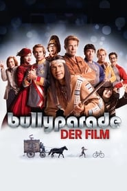 Bullyparade - Der Film streaming vf
