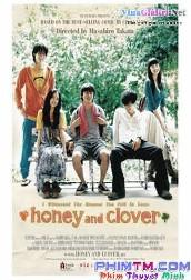 Tình Yêu Và Hi Vọng 2006 - Hachimitsu To Clover