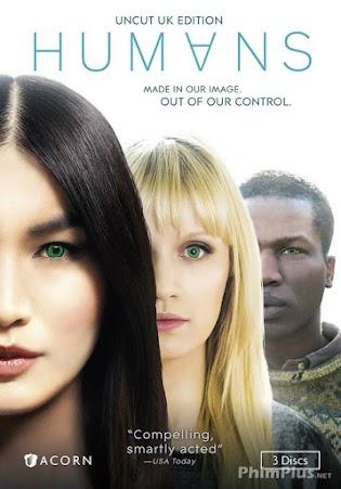 Phim Loài Người Nhân Tạo: Phần 2 - Humans Season 2