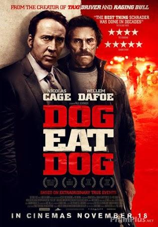 Phim Thân Ai Nấy Lo - Dog Eat Dog
