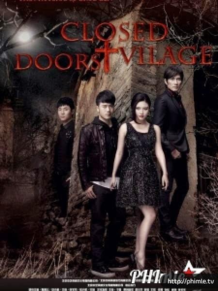 Ngôi làng tử khí - Closed Door Village