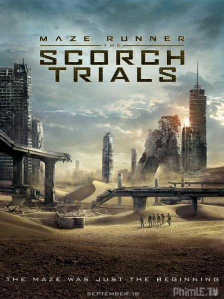 Giải Mã Mê Cung 2: Thử Nghiệm Đất Cháy- Maze Runner: The Scorch Trials