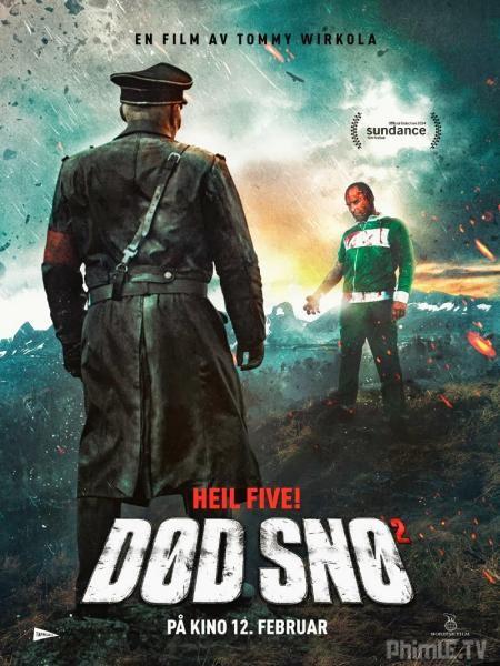 Binh đoàn thây ma 2: Màu đỏ và chết chóc (Tuyết tử thần 2) - Dead Snow 2: Red Vs Dead