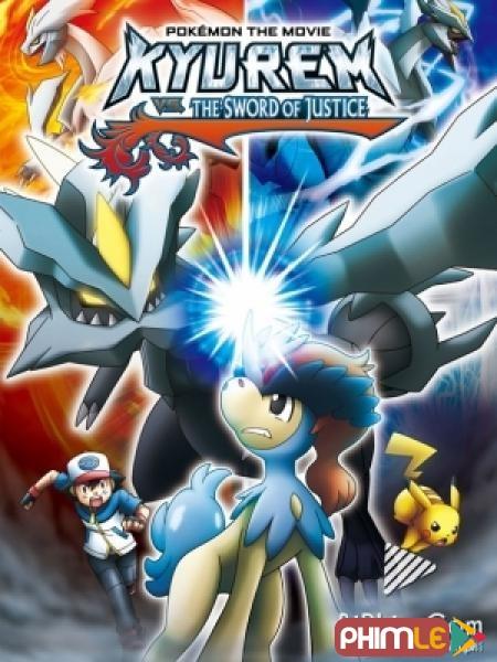 Pokemon Movie 15: Kyurem VS Thánh kiếm sĩ Keldeo - Pokémon Movie 15: Kyurem vs. the Sword of Justice