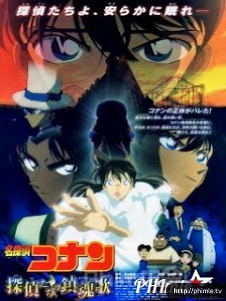 Thám Tử Conan Movie 10: Lễ Cầu Hồn Của Thám Tử - Detective Conan Movie 10: The Private Eyes' Requiem