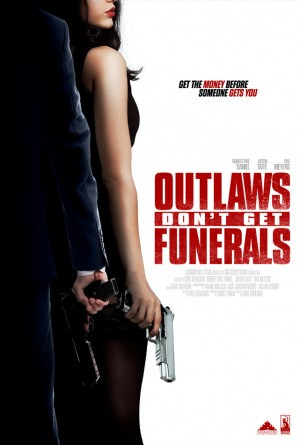 Outlaws Don&#39t Get Funerals