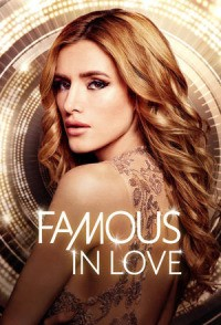 Famous in Love Season 1