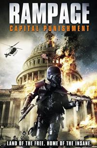 Rampage: Capital Punishment (2014)