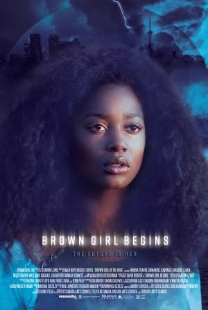 Brown Girl Begins (2017)