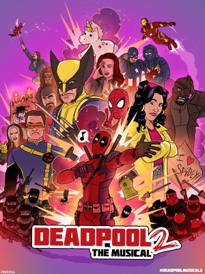 Deadpool The Musical 2 - Ultimate Disney Parody (2018)