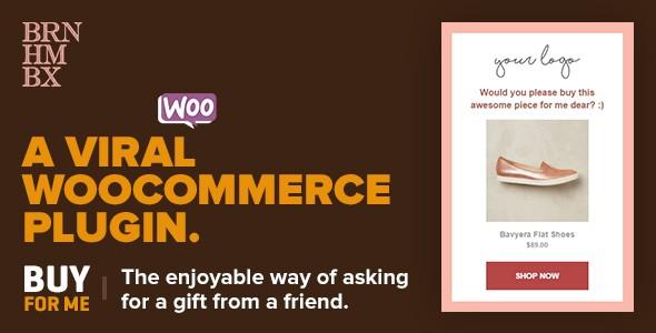 Viral WooCommerce Plugin: BuyForMe v4.0